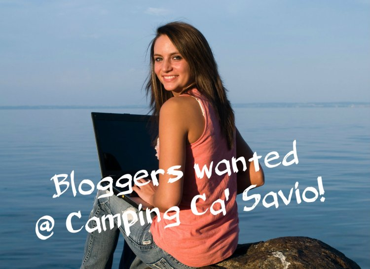 Bloggers wanted for Camping Ca'Savio!